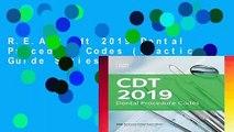 R.E.A.D Cdt 2019 Dental Procedure Codes (Practical Guide Series) D.O.W.N.L.O.A.D