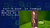Full E-book  Le Tombeau de Couperin and Valses Nobles et Sentimentales in Full Score  Review