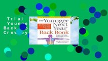 Trial New Releases  Younger Next Year Back Book, The by Chris Crowley