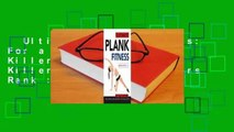 Ultimate Plank Fitness: For a Strong Core, Killer Abs - and a Killer Body  Best Sellers Rank : #3