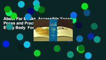 About For Books  Accessible Yoga: Poses and Practices for Every Body  For Kindle