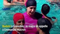 Burkini à Grenoble : le maire en appelle à Emmanuel Macron