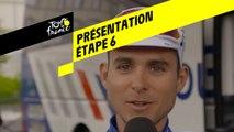 Tour de France 2019 - Présentation Étape 6