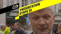 Tour de France 2019 - Présentation Étape 20