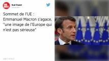 Échec du sommet de l'UE : Macron se fâche avant de regagner Paris