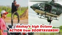 Akshay's high Octane ACTION from SOORYAVANSHI