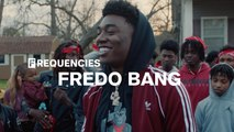 Fredo Bang From The Heart: The FADER x WAV Present Frequencies