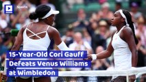 15-Year-Old Cori Gauff Defeats Venus Williams at Wimbledon