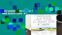 Full version  After Cancer Care  Best Sellers Rank : #1