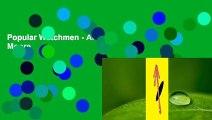 Popular Watchmen - Alan Moore