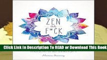 Full version  Zen as F*ck (Zen as F*ck Journals) Complete