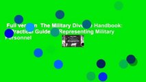 Full version  The Military Divorce Handbook: A Practical Guide to Representing Military Personnel