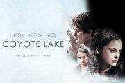 Coyote Lake Trailer (2019)
