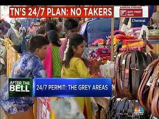 Here's why Chennai retailers are yet to cash in the 24/7 permit