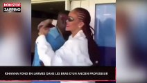 Rihanna fond en larmes dans les bras d'un ancien professeur (Vidéo)