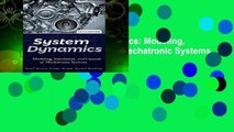 Full E-book  System Dynamics: Modeling, Simulation, and Control of Mechatronic Systems  Review