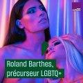 Roland Barthes, précurseur du neutre