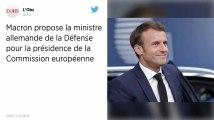 Commission européenne : Macron propose la ministre allemande de la Défense pour la présidence
