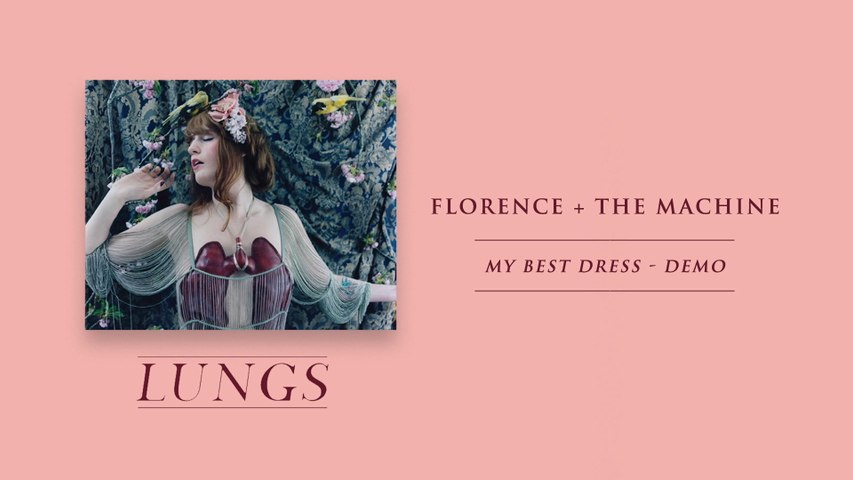 Florence + The Machine - My Best Dress