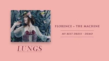 Florence + The Machine - My Best Dress