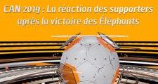 CAN 2019 : La réaction des supporters après la victoire des Éléphants