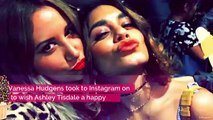 Vanessa Hudgens Wishes Former 'HSM' Costar Ashley Tisdale a Happy Birthday and Fans Can't Deal