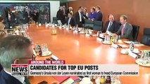Germany's Ursula von der Leyen nominated as first woman to head European Commission