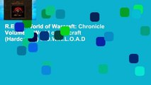 R.E.A.D World of Warcraft: Chronicle Volume 1 (World of Warcraft (Hardcover)) D.O.W.N.L.O.A.D