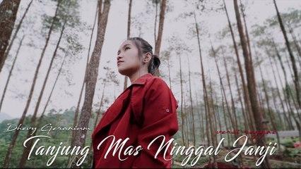 Dhevy Geranium - Tanjung Mas Ninggal Janji (Official Music Video)