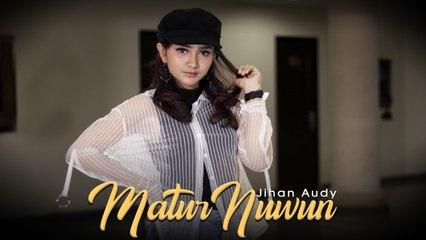 Jihan Audy - Matur Nuwun (Official Music Video)