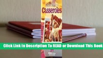 Full E-book Taste of Home Casseroles: 377 Dishes for Families, Potlucks & Parties  For Kindle