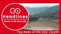 Top News Headlines of the Hour (03 July, 1 PM)