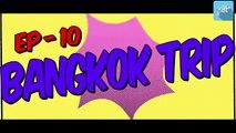 PDT's Saini Sahab - BANGKOK TRIP _ Ep.10 _ Holidays _ Thailand _ Time in Bangkok _  Bangkok Hotels