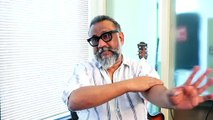 """Anubhav Sinha, """"Before Article 15 I was never got this kind of Love in my life"""""""