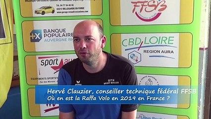 La Raffa Volo en trois minutes, avec Hervé Clauzier, conseiller technique fédéral, France Raffa Volo, Feurs 2019