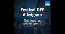 Festival d'Avignon : qui sont les festivaliers du OFF ?