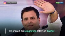 Rahul Gandhi officially steps down as Congress President, shares resignation letter on Twitter