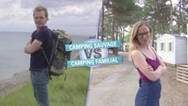 MATCH : CAMPING SAUVAGE VS CAMPING FAMILIAL