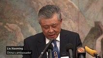 China's ambassador: UK must stop interfering in Hong Kong