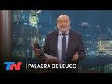 La columna de Alfredo Leuco: Macri o Cristina | PALABRA DE LEUCO