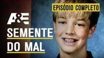 EPISÓDIO COMPLETO: Malcriado & Pesadelo | JOVENS ASSASSINOS | A&E