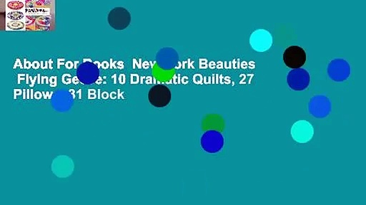 About For Books  New York Beauties   Flying Geese: 10 Dramatic Quilts, 27 Pillows, 31 Block