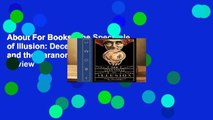 About For Books  The Spectacle of Illusion: Deception, Magic and the Paranormal  Review