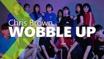 [ Beginner Class ] Chris Brown - Wobble Up ft. Nicki Minaj, G-Eazy