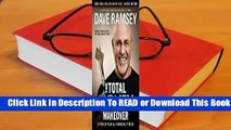 [Read] The Total Money Makeover: A Proven Plan for Financial Fitness (Classic Edition)  For Full