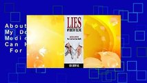 About For Books  Lies My Doctor Told Me: Medical Myths That Can Harm Your Health  For Online