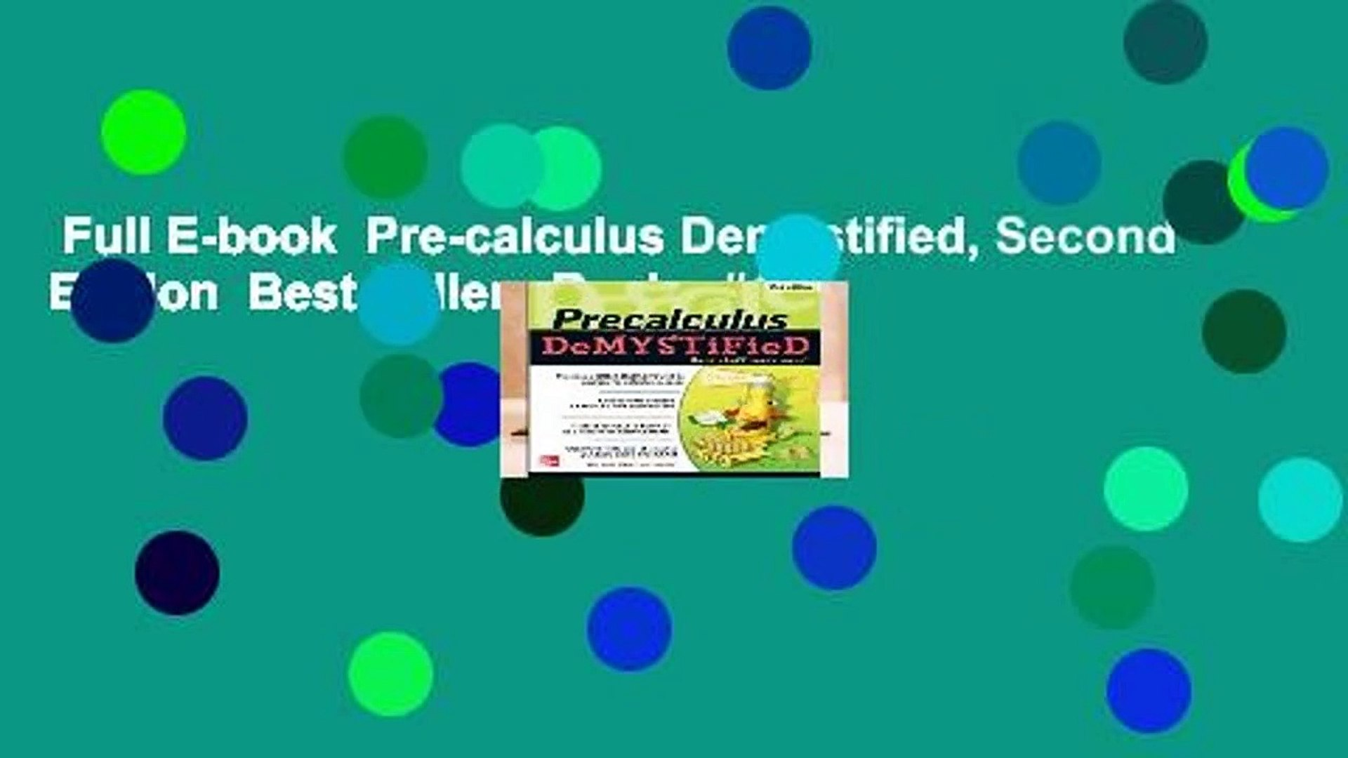Full E-book Pre-calculus Demystified, Second Edition Best Sellers Rank : #1