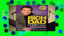 Full version  Rich Dad Poor Dad: What the Rich Teach Their Kids About Money That the Poor and