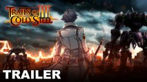 The Legend of Heroes: Trails of Cold Steel III - Trailer 'Trial by Fire'