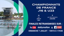 Championnats de France Junior J16 et Senior moins de 23 ans (U23), Dimanche 7 Juillet 10h15